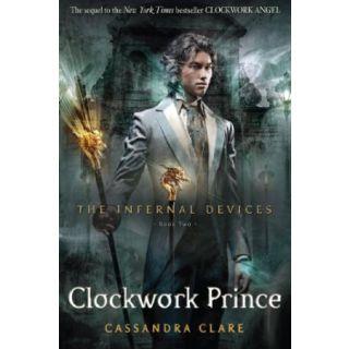 Clockwork Prince (Infernal Devices, Bk 2)