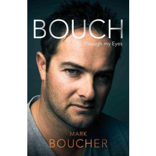 Bouch: Through My Eyes