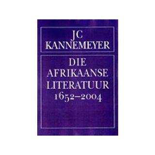 Die Afrikaanse Literatuur 1652-2004