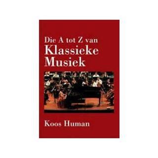 Die A tot Z van Klassieke Musiek