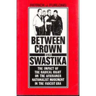 Between Crown and Swastika