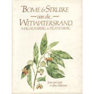 Bome & Struike Van Die Witwatersrand, Magaliesberg & Pilanesberg