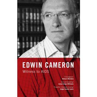 Edwin Cameron: Witness to AIDS