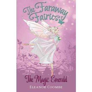 The Faraway Fairies: The Magic Emerald