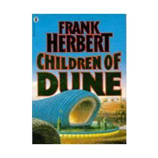 Children of Dune (Dune Chronicles, Bk 3)