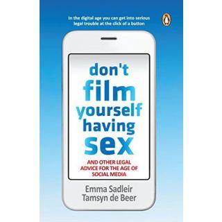 Don't Film Yourself Having Sex