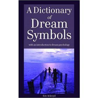 Dictionary of Dream Symbols