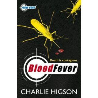 BloodFever (Young Bond, Bk 2)