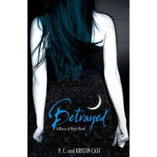 Betrayed (House of Night # 2)