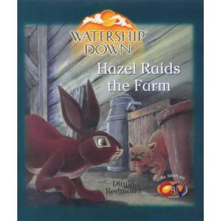 Hazel Raids the Farm (Watership Down)