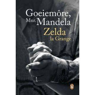 Goeiemore, Mnr. Mandela