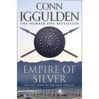 Empire of Silver (Conqueror # 4)