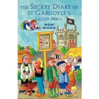Secret Diary of St. Gargoyle's (Aged 984 3/4)