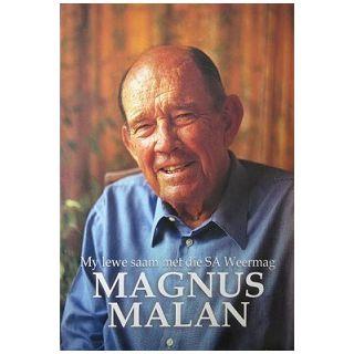 Magnus Malan: My Lewe Saam Met Die SA Weermag