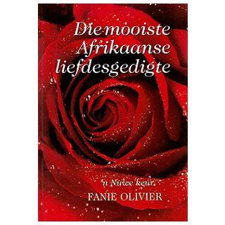 Die Mooiste Afrikaanse Liefdesgedigte: 'n Nuwe Keur
