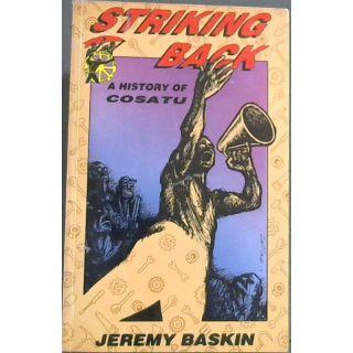 Striking Back: History of COSATU