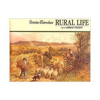 Victorian Watercolours, Rural Life