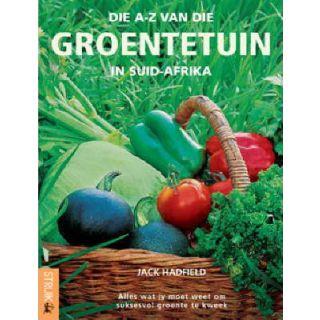 Die A-Z van die Groentetuin in Suid-Afrika