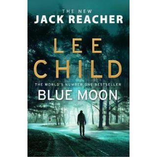 Blue Moon (Jack Reacher #24) (2019)