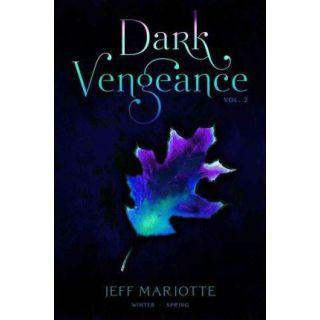 Dark Vengeance Vol. 2: Winter, Spring
